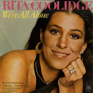 Rita Coolidge - We're All Alone
