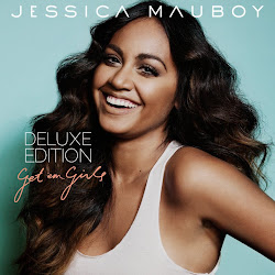 JESSICA MAUBOY - GET EM GIRLS (DELUXE EDITION)