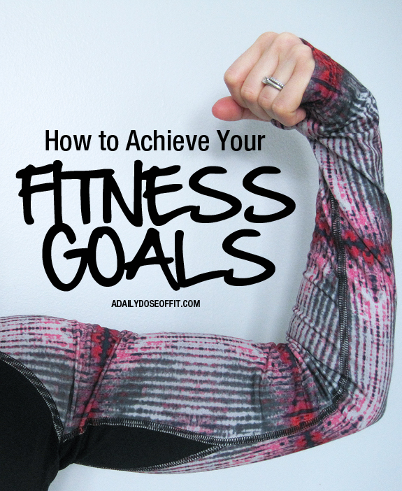 Make SMART goals to ensure fitness success.