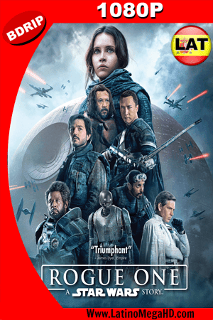 Rogue One: Una Historia de Star Wars (2016) Latino HD BDRIP 1080P ()