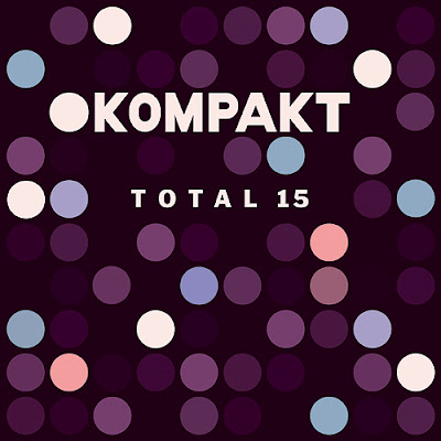 compil-kompakt-total-15 Kompakt Total 15 [8.5]