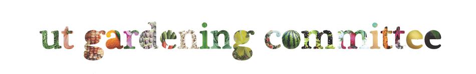 UT Gardening Committee