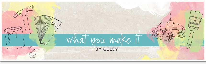 What You Make it...