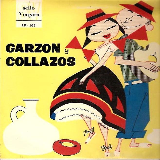 MEDELLIN ANTIGUO Y SU MUSICA: GARZON Y COLLAZOS - LP.105 -SELLO
