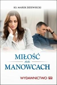 http://www.wydawnictwom.pl/p/1225/mi%C5%82o%C5%9B%C4%87-na-manowcach
