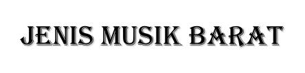 Jenis Musik Barat