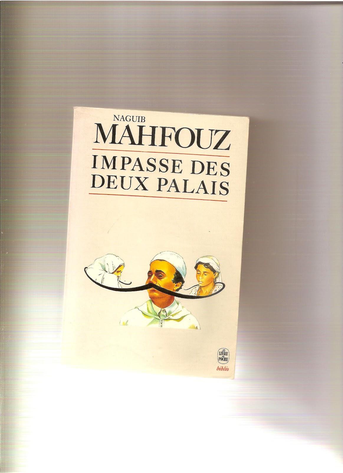 O falco de jade o cairo novo de naguib mahfouz pensando j no a trilogia do cairo palace walk 1956 desire palace 1957 sugar street 1957 fandeluxe Gallery
