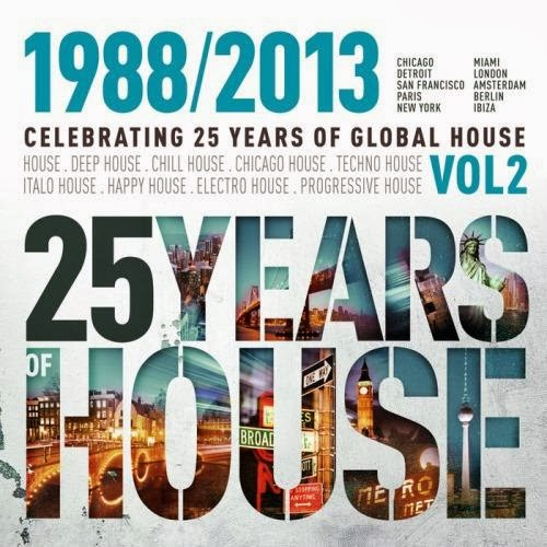 25 Years of Global House Vol. 2  2013
