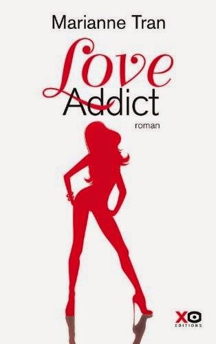 http://www.unbrindelecture.com/2014/06/love-addict-de-marianne-tran.html