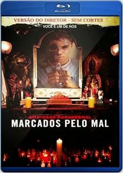 Filme Atividade Paranormal Marcados pelo Mal