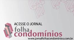 Acesse o site do jornal Folha Condomínios