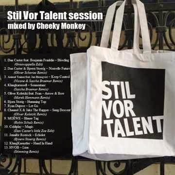 Stil Vor Talent Session mixed by Cheeky Monkey by DJ Cheeky Monkey