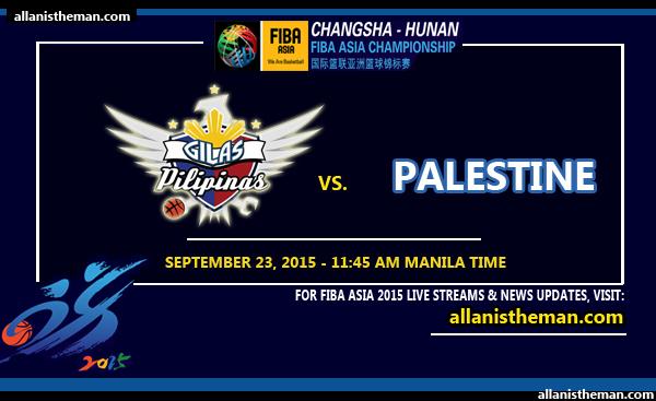 2015 FIBA Asia Championship: Gilas Philippines vs Palestine FREE LIVE STREAM