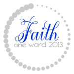 My word for 2013
