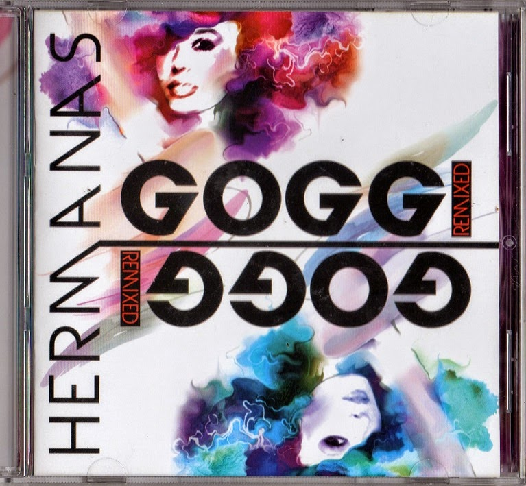 HERMANAS  GOGGI  REMIXED  2014