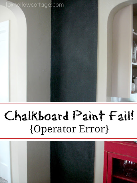 My Failure Of A Chalkboard Paint Project Fox Hollow Cottage