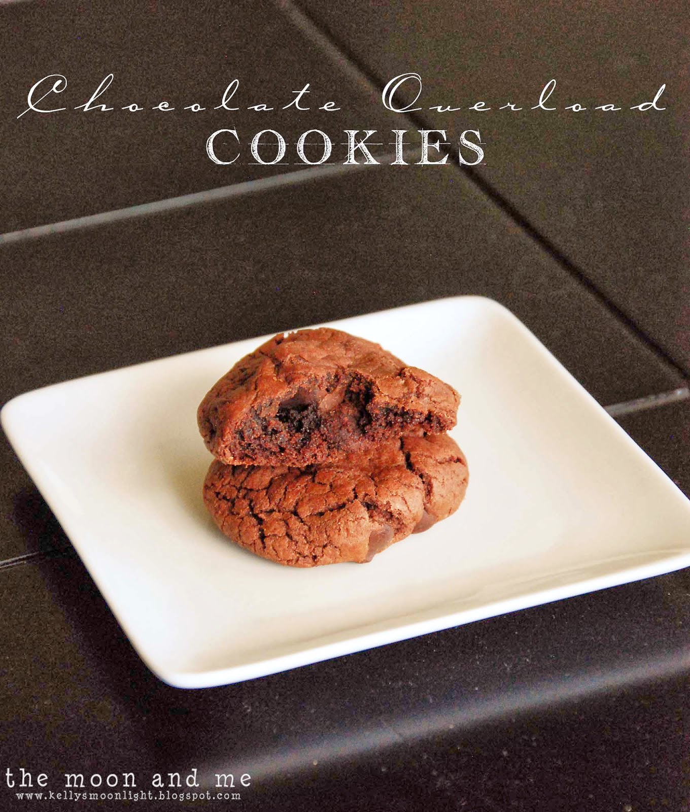 The Moon and Me: Sara Bakes ~ Chocolate Overload Cookies