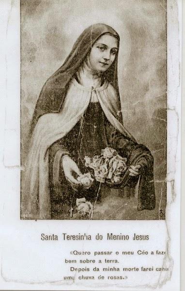 Minha querida Santa Teresinha do Menino Jesus, Rogai por nós!
