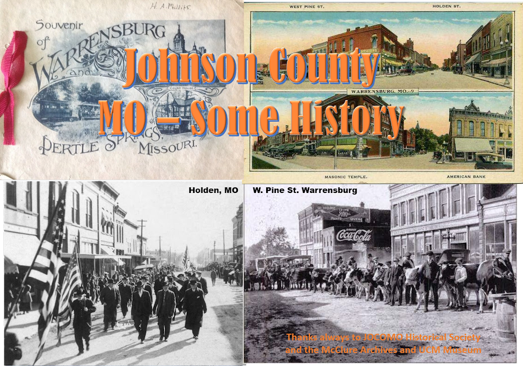 Johnson County & Warrensburg Mo History