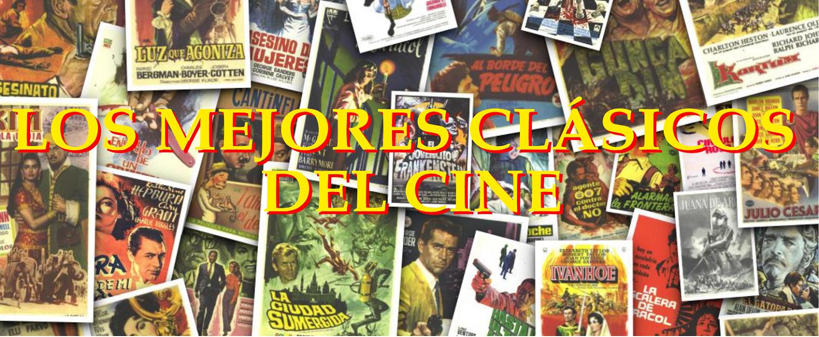 LOS MEJORES CLÁSICOS DEL CINE