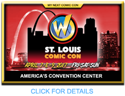 ST. LOUIS WIZARD WORLD COMIC CON