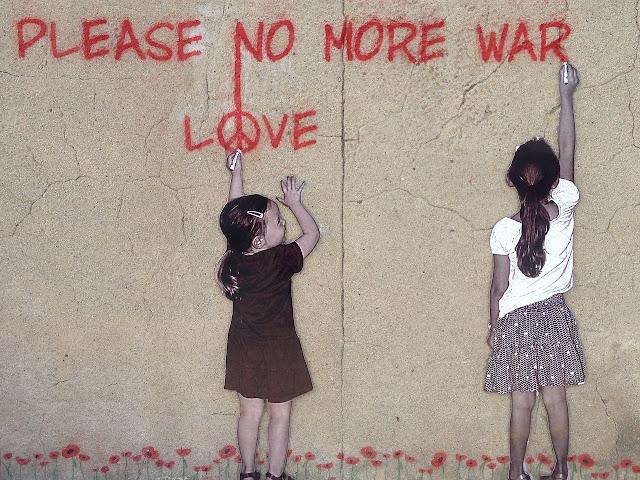 Please No More War Love Quote