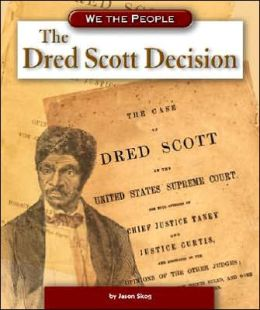 dredd scott decision essay The scott v sandford decision will forever be known as a dark moment in america's history the supreme court chose to rule on a controversial issue, and they made the wrong decision scott v sandford is an example of what can happen when the court chooses to side with personal opinion instead of.