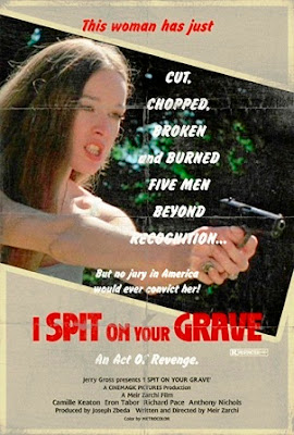I Spit on Your Grave (1978).