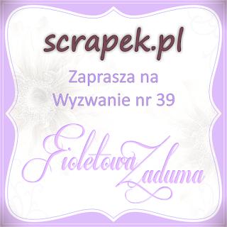http://scrapek.blogspot.ie/2015/10/wyzwanie-nr-39-fioletowa-zaduma.html