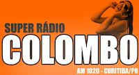 Super Rádio Colombo da Cidade de Curitiba ao vivo