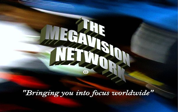 The Megavision Network