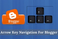 How to Add Arrow Key Navigation To Blogger Blog