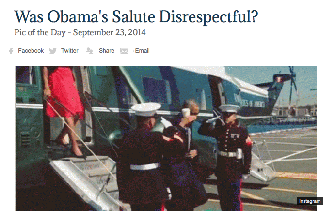 http://nation.foxnews.com/2014/09/23/was-obamas-salute-disrespectful