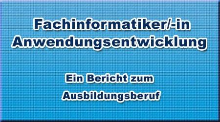 Fachinformatiker/-in - Anwendungsentwicklung