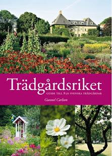 Min trädgård finns med i Trädgårdsriket, utgiven av Gunnel Carlson