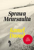 Kamel Daoud, Sprawa Meursaulta, Okres ochronny na czarownice, Carmaniola