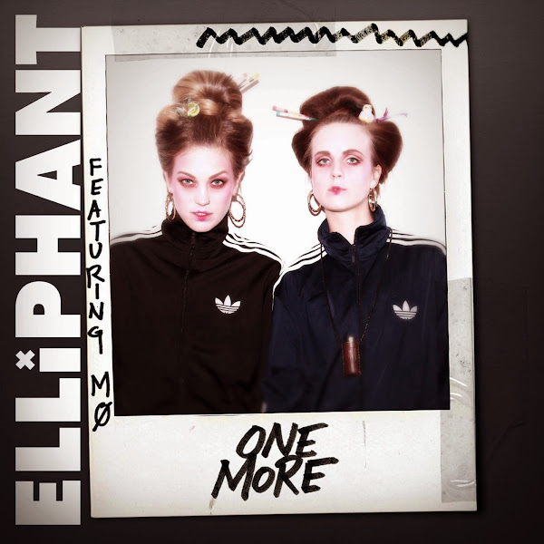Elliphant - One More (Feat. MØ) Cover