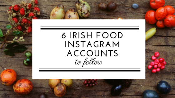 6 Irish Food Instagram to follow