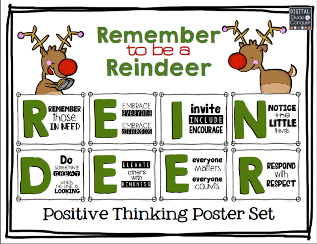 https://www.teacherspayteachers.com/Product/Remember-to-be-a-Reindeer-Positive-Thinking-Poster-Set-2221454