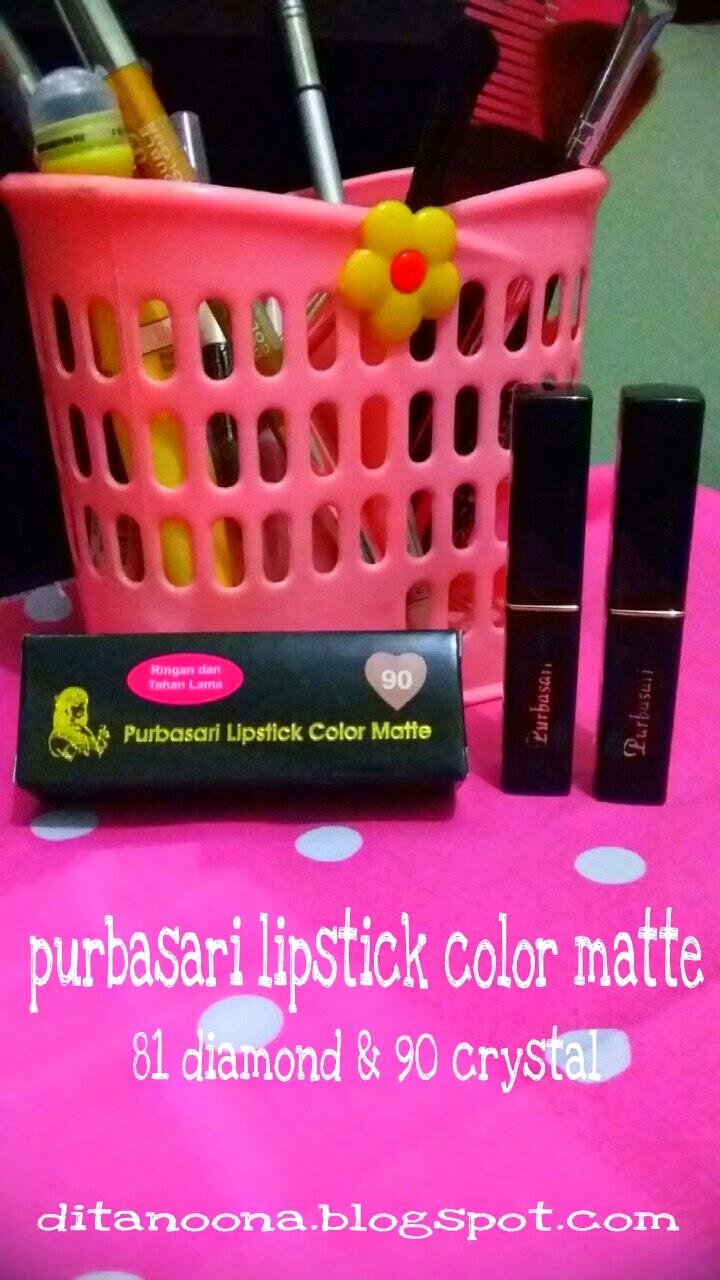 Simply Beauty Review Purbasari Lipstick Color Matte 81 Diamond Colour Ini Nama Namanya Seperti Bebatuan Bukan Batu Akik Tapi Ada Piruz Ruby Topaz Crystal Jade 10 Warna