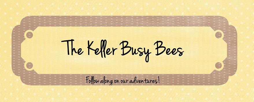 Mrs. Keller's Busy Bees