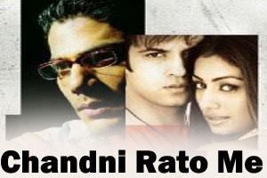Chandni Rato Me