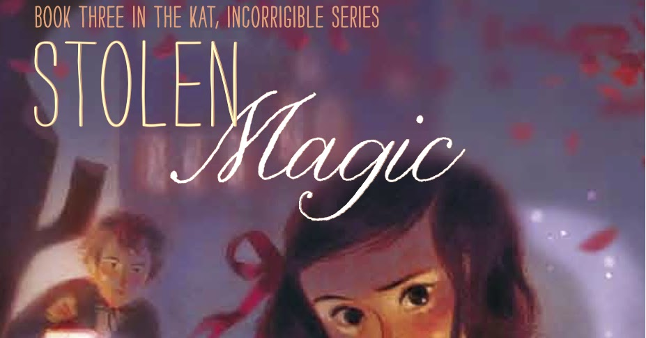 Stolen Magic Blog Tour The Best Things About Magic In Mg Fiction By