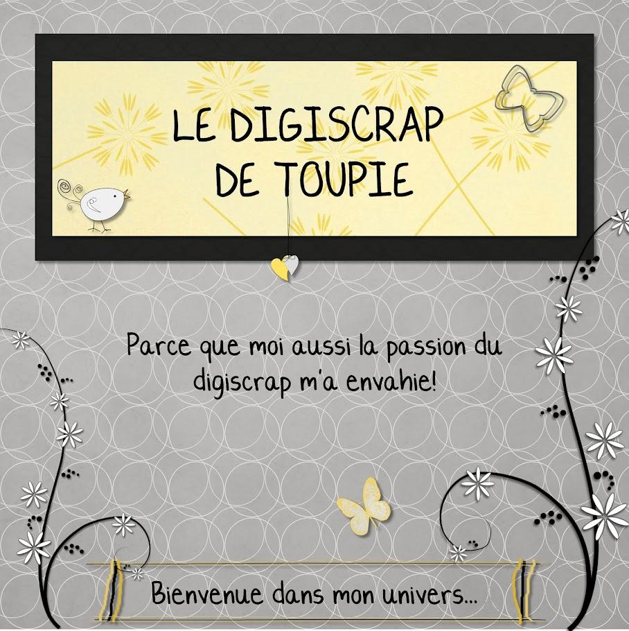 Le Digiscrap de Toupie/Toupie's Digiscrap