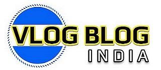 Vlog Blog India