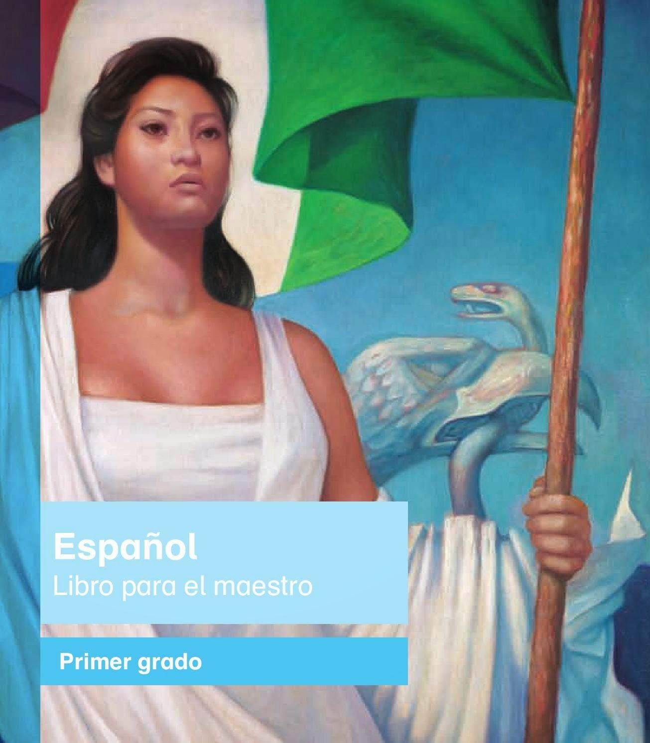 Libro para el maestros de Español primer grado de primaria 2014-2015