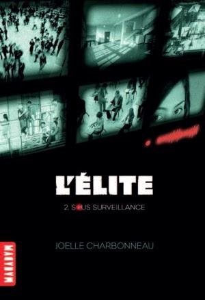 http://www.unbrindelecture.com/2015/02/lelite-tome-2-sous-surveillance-de.html