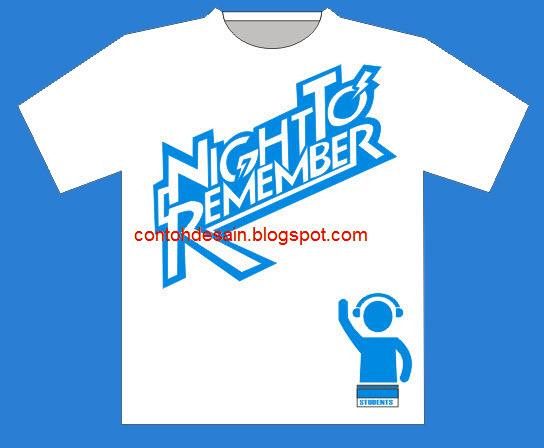 Desain Kaos Night Remember DJ