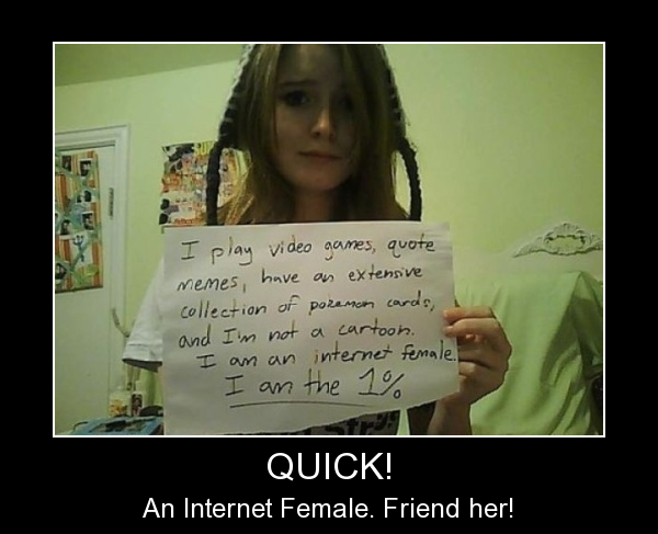 An Internet Female - Find Her Quick!