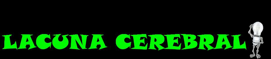 Lacuna Cerebral